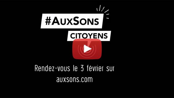 #AuxSons Citoyens, Citoyennes ! - campagne musiques du monde